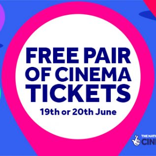National Lottery Cinema Weekend poster: Text Reads: Free Pair of Cinema Tickets 19th or 20th June